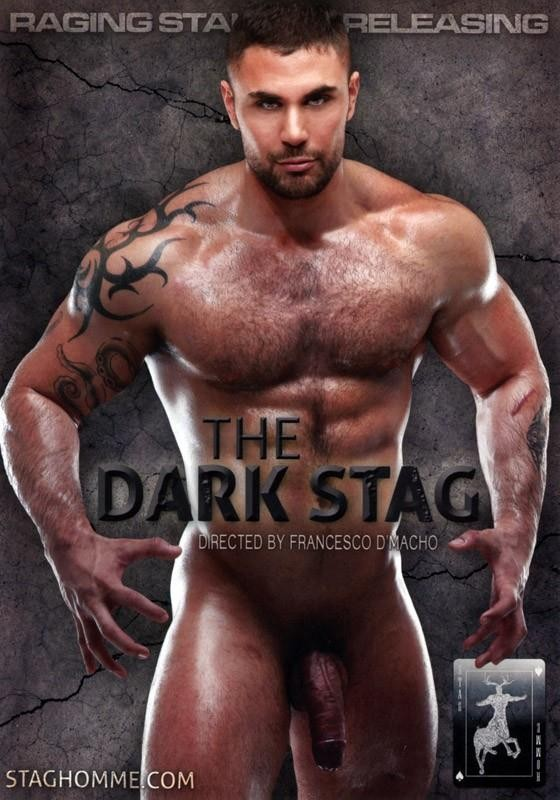 The Dark Stag (Francesco D'Macho, Stag Homme / Raging Stallion) [Oral/Anal Sex, Freshmen, Latin, Muscle Men, Hairy]