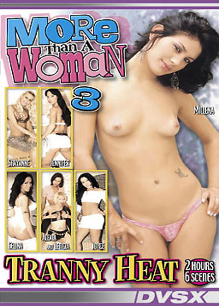 More than a Woman 3 - Tranny Heat (2003)