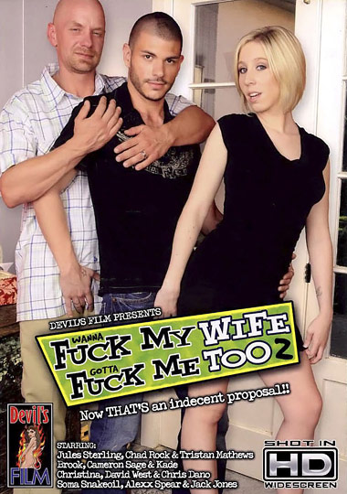 Wanna Fuck My Wife Gotta Fuck Me Too 2 (2009)