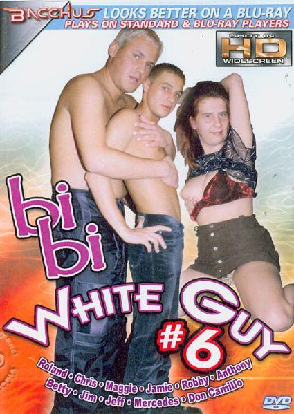 Bi Bi White Guy 6 (2008)