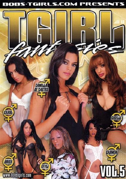 BTG: Giselle, Carol, Camilla De Castro, Keyla, Carol, Carmen, Camilla Krabbe, Carmen, Keyle, Brida (Transsexuals) TGirl Fantasies 5 [SD 480p]