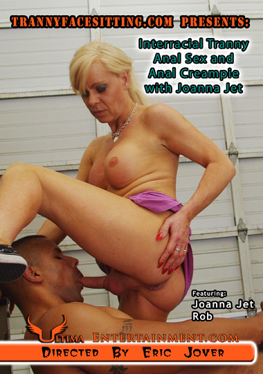 Interracial Tranny Anal Sex And Anal Creampie With Joanna Jet (2012)